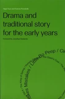 Drama & Traditional Story for the Early Years